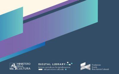 Visioni e competenze per il Piano nazionale di digitalizzazione del patrimonio culturale